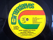 "Michael Prophet Here Comes The Bride Greensleeves UK 12"" GRED73 1982"