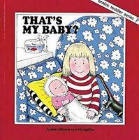 That's My Bebé por Von Konigslow, Andrea Dope
