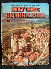 LIVRE SCOLAIRE ECOLE: HISTOIRE GEOGRAPHIE – CE1 1985 – CHAGNY
