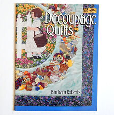 Quilt Book Decoupage Quilts Barbara Roberts That Patchwork Place '95 Fuse Pieces