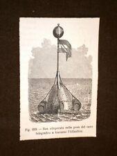La marina nella storia Boa per la posa cavo telegrafico nell'Atlantico nell'800