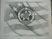 """PATTY BAILEY SHEETS 16"""" WIDE X 13"""" TALL PRINT """"UNITED STATES MARSHAL"""" SIGNED"""