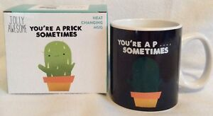 Jolly Awesome - You're A Prick Sometimes -Cactus - Heat Changing Mug - Brand New