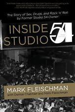 Inside Studio 54 (Hardback or Cased Book)