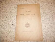 1931.Ordre de Sainte-Ursule.Histoire oeuvres esprit..