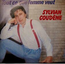 ++SYLVIAN COUDENE tout ce que femme veut/je te l'avais dit SP 1983 CBS VG++