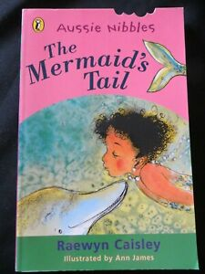 Aussie Nibbles The Mermaid's Tail by Raewyn Caisley PB 2001 Out of Print