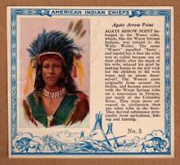 1952 Red Man American Indian Chiefs #5 / Agate Arrow Point / Wasco / T129