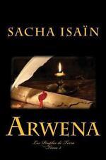 Les Peuples de Terra: Arwena by Sacha Isaïn (2014, Paperback)