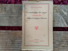 LA CIRCOLAZIONE DEL SANGUE SCOPERTA DA ANDREA CESALPINO D'AREZZO-BOCCA 1939