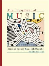 The Enjoyment of Music, Tenth Edition (with DVD)