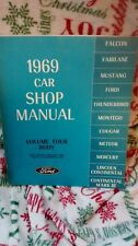 1969 FORD SHOP MANUAL VOLUME 4 BODY MUSTANG THUNDERBIRD TORINO FAIRLANE ETC