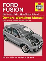 Haynes Service & Repair Manual Ford Fusion 2002-2012 (02 To 62 Reg) 5566