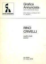 CRIVELLI Rino, Rino Crivelli. Quattro testi poetici