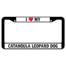 SignMission I Love My Catahoula Leopard Dog Plastic License Plate Frame
