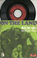 """Medicine Head - Kum on (1972)  GERMANY 7"""""""