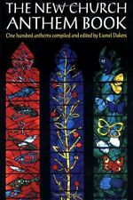 The New Church Anthem Book: One Hundred Anthems New Paperback Book Lionel Dakers