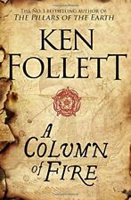 A Column of Fire (The Kingsbridge Novels),Ken Follett