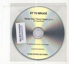 (JD423) Et Tu Bruce, Never Say Trevor Again - DJ CD