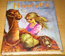 NICOLETTA Lavolle per Ragazzi Classici da Collezione Edizioni LA SORGENTE 1967