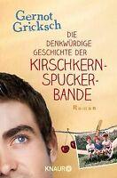 Die denkwürdige Geschichte der Kirschkernspuckerbande vo... | Buch | Zustand gut