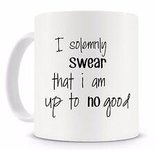 I solemnly Swear That I Am Up To No Good Harry Potter Quote Novelty Mug