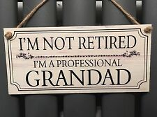 Retired Grandad Family Grandpa Gift Novelty Shabby Chic Plaque Sign Love