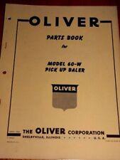 Oliver Parts Book Model 60-W Pick Up Baler