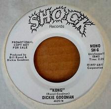DICKIE GOODMAN - KONG - MONO & STEREO VERSIONS - SHOCK LBL - WLP - 45 BREAK-IN