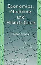 Economics, Medicine, and Health Care by Mooney, Gavin H.