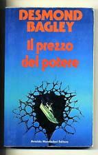 D.Bagley # IL PREZZO DEL POTERE # Mondadori 1981 1A ED
