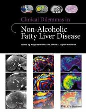 CLINICAL DILEMMAS IN NON-ALCOHOLIC FATTY LIVER DISEASE - WILLIAMS, ROGER (EDT)/