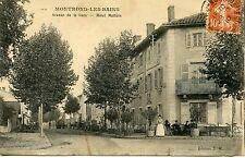 CARTE POSTALE / MONTROND LES BAINS AVENUE DE LA GARE HOTEL MALLIERE