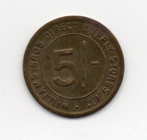 Williams Bros direct supply stores Ltd 5/- Trade Token London Grocery Store Coin