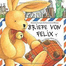 Briefe von Felix. Ein kleiner Hase auf Weltreise von Lan...   Buch   Zustand gut