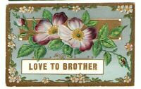 Unused Postcard Embossed Violet Flowers Love to Brother