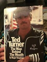 Ted Turner, The Man Behind The Mouth,  1978 Hardcover,  Roger Vaughan, First #