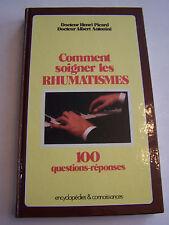 COMMENT SOIGNER LES RHUMATISMES  . 200 PAGES . TRES BON ETAT.