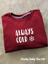 Always Cold Funny Ladies' Women's Christmas Sweater Jumper, Red, 3 sizes