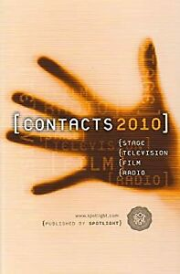 Contacts 2010: Stage, Television, Film and Radio, , Used; Good Book