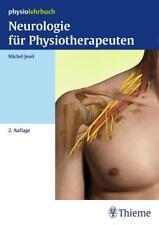 Neurologie für Physiotherapeuten von Michel Jesel (2015, Taschenbuch)