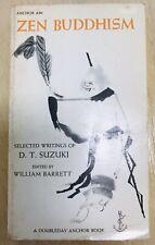 Zen Buddhism D T Suzuki 1956 1st Edition Anchor Books edited by William Barrett