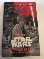 Star Wars The Weapon of A Jedi Hardcover Book First Edition Collectible
