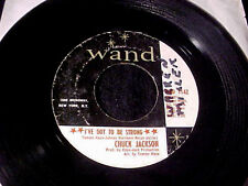 CHUCK JACKSON I've Got To Be Strong/Where Did She Go NORTHERN SOUL 45 Wand HEAR