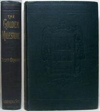 1895 THE GOLDEN MILESTONE BY SCOTT GRAHAM AKA HAZELTON BLACK A VICTORIAN NOVEL