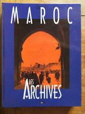 Jacques Borgé et Nicolas Viasnoff Archives du Maroc Editions Trinckvel 1999