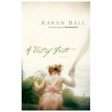 A Test of Faith by Karen Ball (2006, Paperback)