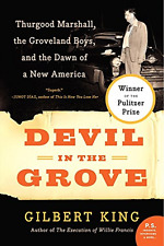 Devil in the Grove: Thurgood Marshall, Groveland Boys, and Dawn of a New America