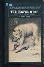 The Custer Wolf: Biography of an American Renegade by Caras, Roger A. (1990) Pap