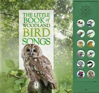 The Little Book of Woodland Bird Songs (Sound Book) (Little Books of) by Andrea